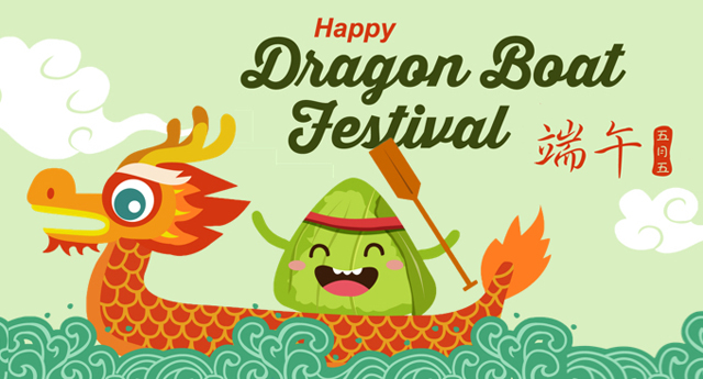 Holiday Notice for Dragon Boat Festival -2019